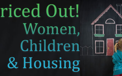 Priced Out! Women, Children & Housing Town Hall